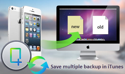 create-more-than-one-backup-for-iphone-5s