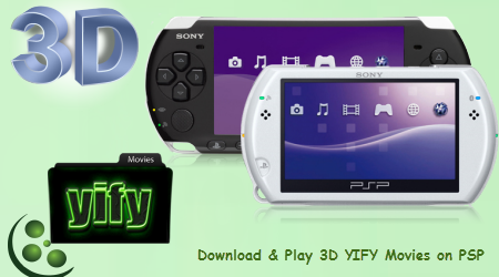 Share 3D YIFY Movies on PSP