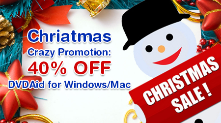 Christmas Crazy Promotion 40% OFF DVDAid for Windows/Mac